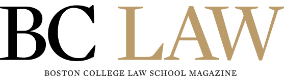 Boston College Law School Magazine - The Online Magazine of Boston College School of Law