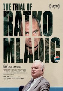 The Frontline documentary, The Trial of Ratko Mladić.