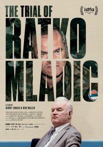 The Frontline documentary, The Trial of Ratko Mladić.